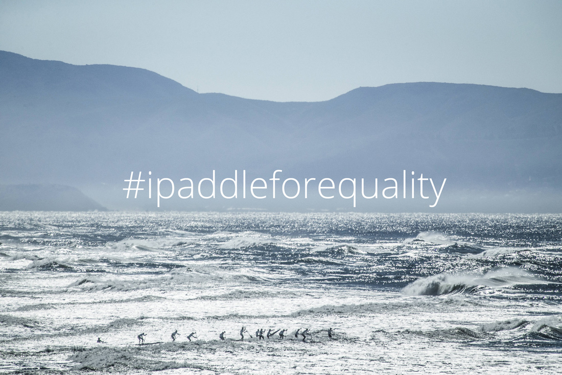 I Paddle For Equality